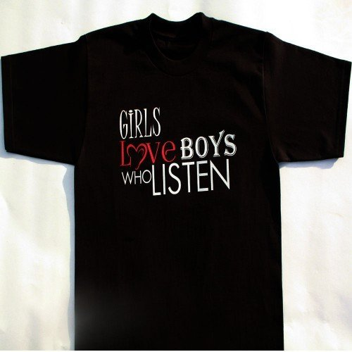 TM Hair Products-Girls Love Boys Who Listen-T Shirt Black