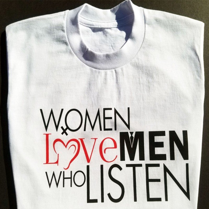 TM Hair Products Women Love Men Who Listen- T shirt White